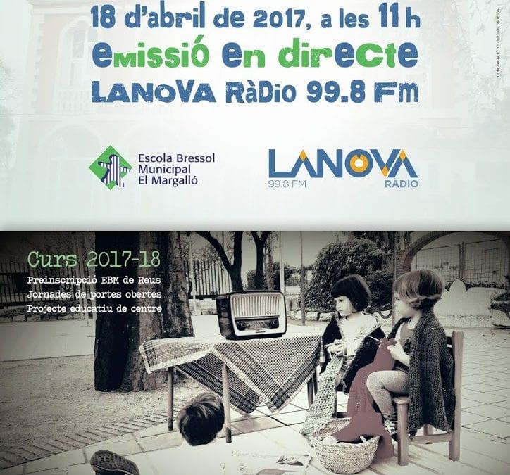 LANOVA es desplaça a l'Escola Bressol El Margalló de Reus per fer un programa en directe