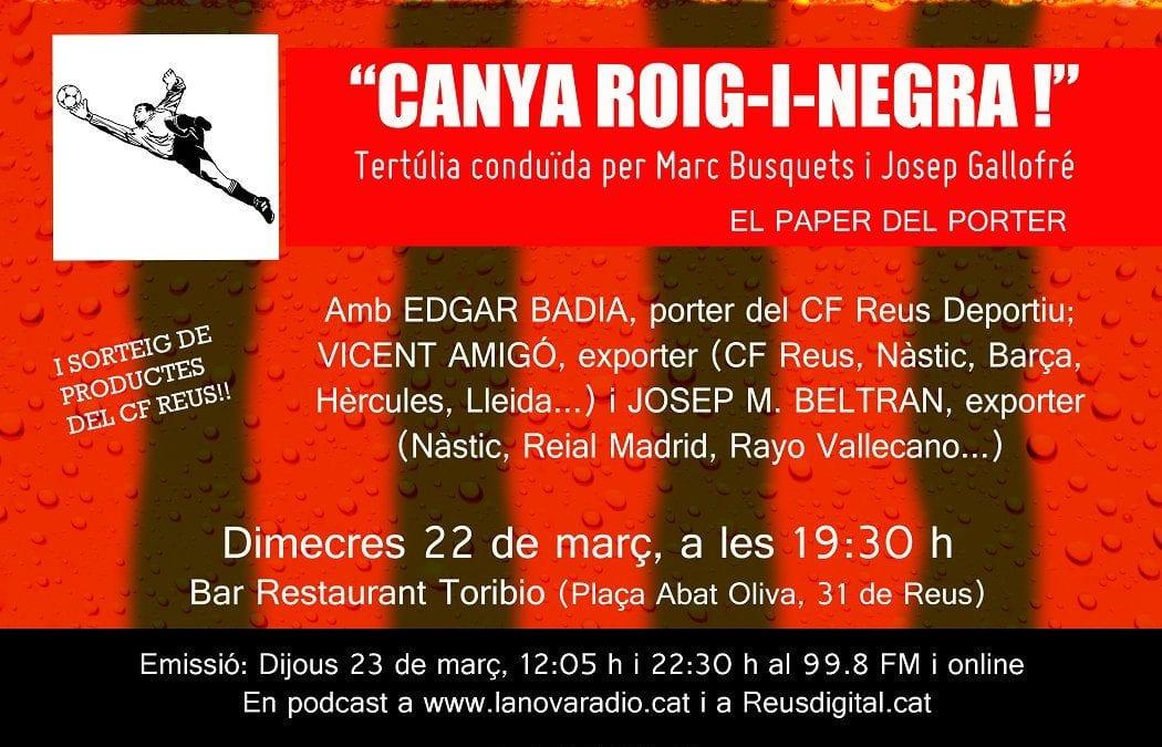 El paper del porter, a debat al 'Canya roig-i-negra!' d'aquest dimecres 22 de març