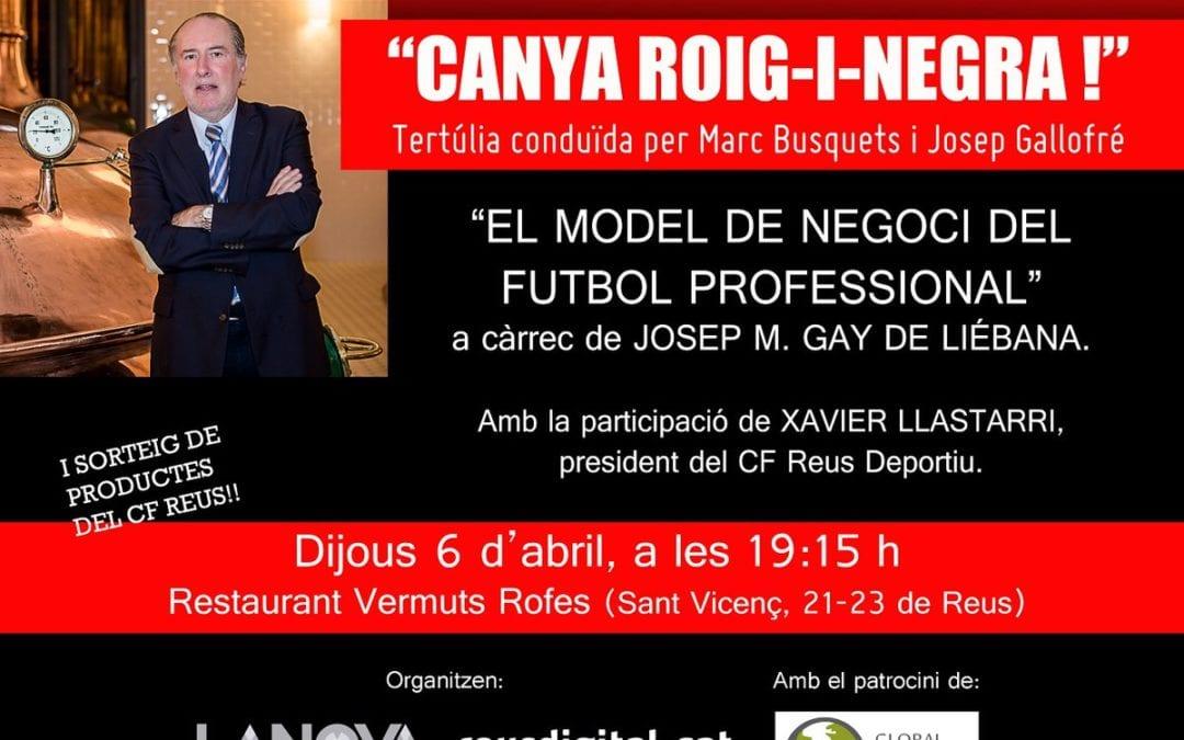 Vine a veure Gay de Liébana, al programa 'Canya roig-i-negra!' el 6 d'abril al Vermuts Rofes de Reus