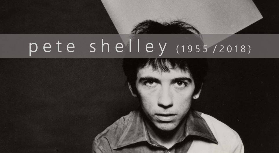 "🔊 ""Toc de Queda"": 'Pete Shelley-Buzzcocks'"