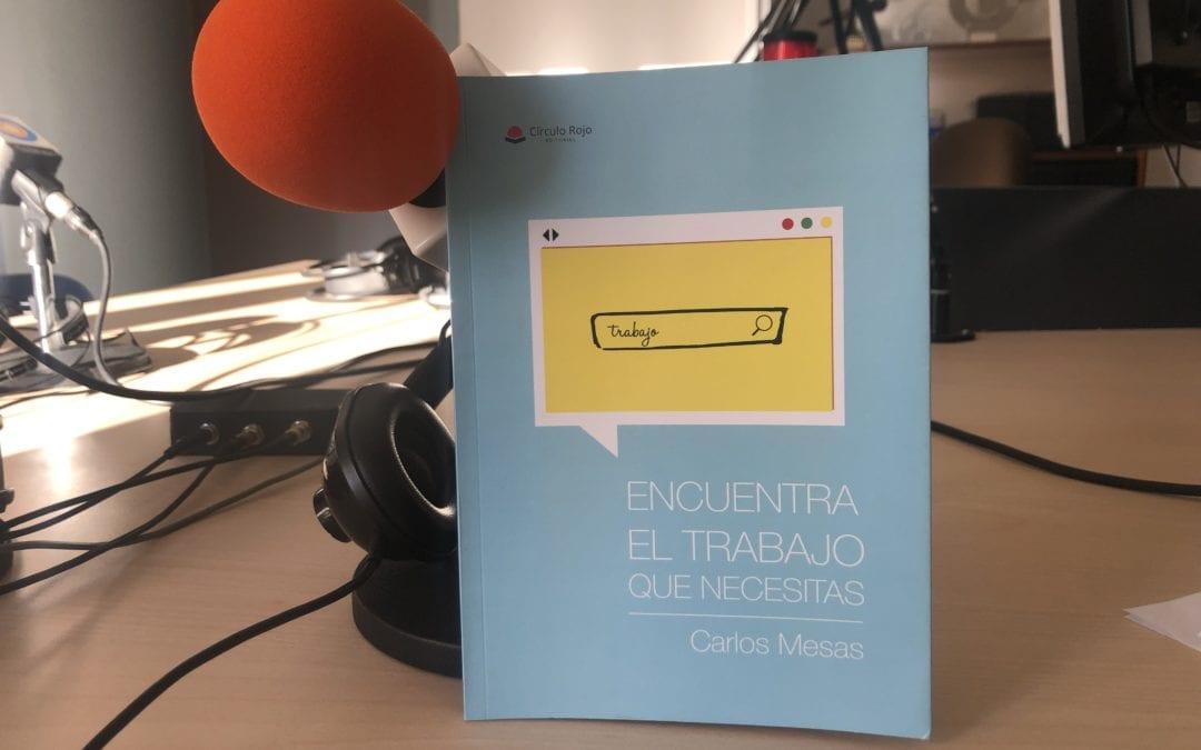 🔊 Conversa amb l'emprenedor reusenc Carlos Mesas sobre el llibre 'Encuentra el trabajo que necesitas'
