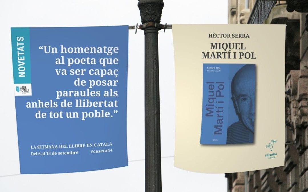 """🔊 """"Vols venir a la meva barca? 118"""": Hèctor Serra – 'Miquel Martí i Pol. Somiar el demà'"""