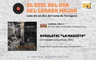 """🔊 El disc del dia del Carrer Major. 01: Aynulatac """"La maqueta"""" (2002)"""