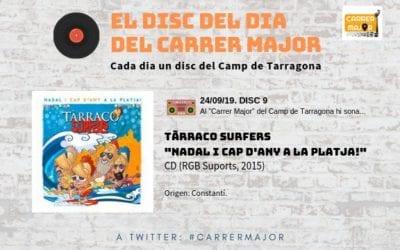 """🔊 El disc del dia del Carrer Major. 09: Tàrraco Surfers """"Nadal i cap d'any a la platja!"""" (2015)"""