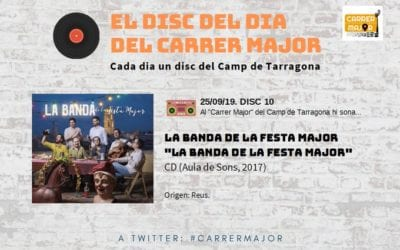 """🔊 El disc del dia del Carrer Major. 10: La Banda de la Festa Major """"La Banda de la Festa Major"""" (2017)"""