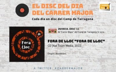 """🔊 El disc del dia del Carrer Major. 11: Fora de Lloc """"Fora de Lloc"""" (2013)"""