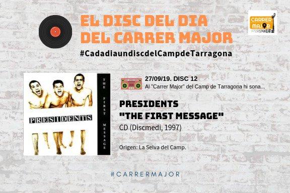 """🔊 El disc del dia del Carrer Major. 12: Presidents """"The first message"""" (1997)"""