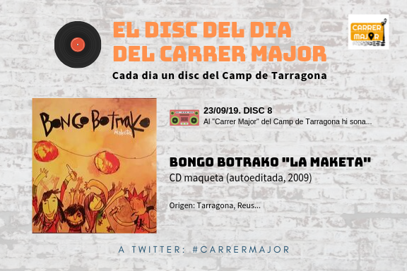 """🔊 El disc del dia del Carrer Major. 08: Bongo Botrako """"La maketa"""" (2009)"""