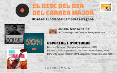 """🔊 El disc del dia del Carrer Major. 14, 15 i 16: """"Especial 1 d'Octubre"""""""