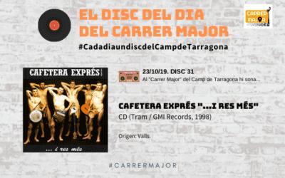 """🔊 El disc del dia del Carrer Major. 31: Cafetera Exprés """"… i res més"""" (1998)"""