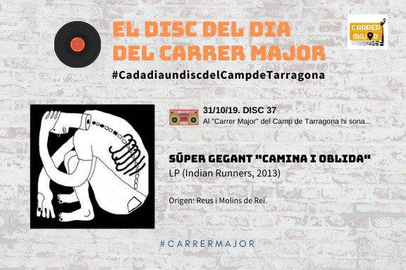 """🔊 El disc del dia del Carrer Major. 37: Súper Gegant """"Camina i oblida"""" (2013)"""