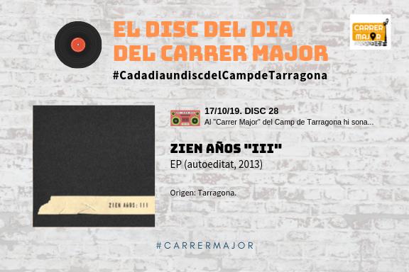 """🔊 El disc del dia del Carrer Major. 28: Zien años """"III"""" (2013)"""