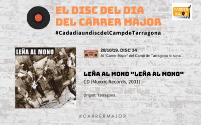 "🔊 El disc del dia del Carrer Major. 34: Leña al mono ""Leña al mono"" (2001)"