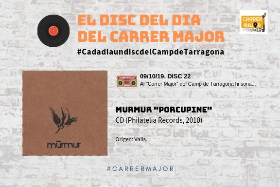 """🔊 El disc del dia del Carrer Major. 22: Murmur """"Porcupine"""" (2010)"""