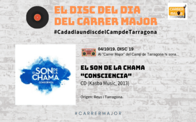 "🔊 El disc del dia del Carrer Major. 19: El Son de la Chama ""Consciencia"" (2013)"