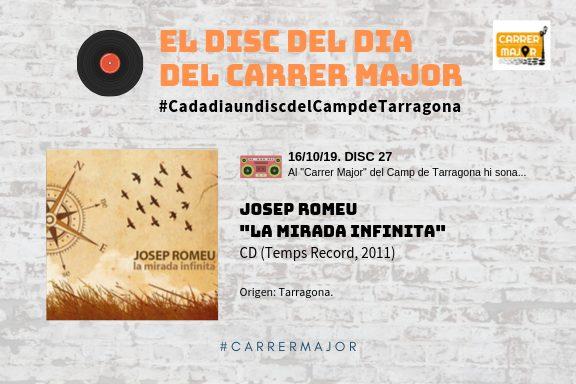 """🔊 El disc del dia del Carrer Major. 27: Josep Romeu """"La mirada infinita"""" (2011)"""
