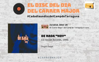 """🔊 El disc del dia del Carrer Major. 29: De Nada """"Hoy"""" (1999)"""