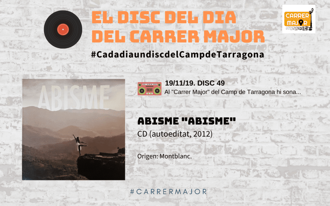 """🔊 El disc del dia del Carrer Major. 49: Abisme """"Abisme"""" (2012)"""