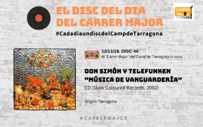 "🔊 El disc del dia del Carrer Major. 44: Don Simón y Telefunken ""Música de vanguardería"" (2002)"