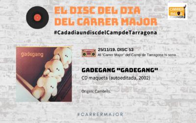 """🔊 El disc del dia del Carrer Major. 53: Gadegang """"Gadegang"""" (2002)"""