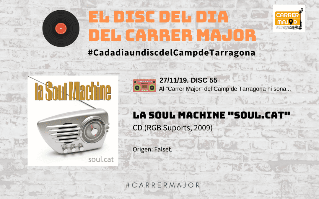 "🔊 El disc del dia del Carrer Major. 55: La soul machine ""Soul.cat"" (2009)"