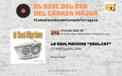 """🔊 El disc del dia del Carrer Major. 55: La soul machine """"Soul.cat"""" (2009)"""