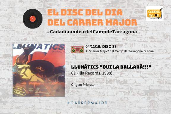 """🔊 El disc del dia del Carrer Major. 38: Llunàtics """"Qui la ballarà!!!"""" (1998)"""