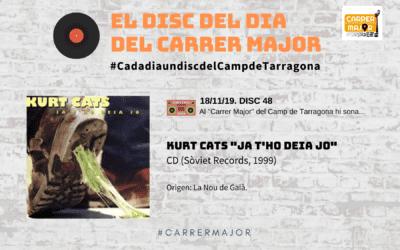 """🔊 El disc del dia del Carrer Major. 48: Kurt Cats """"Ja t'ho deia jo"""" (1999)"""