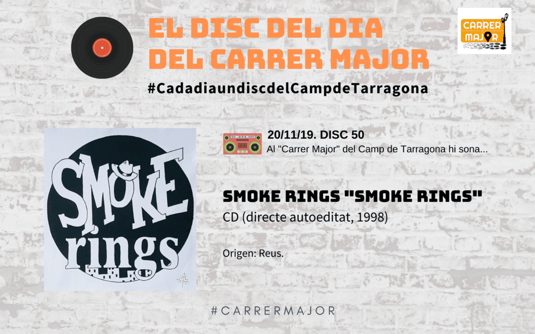 "🔊 El disc del dia del Carrer Major. 50: Smoke Rings ""Smoke Rings"" (1998)"