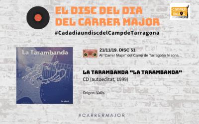 """🔊 El disc del dia del Carrer Major. 51: La Tarambanda """"La Tarambanda"""" (1999)"""