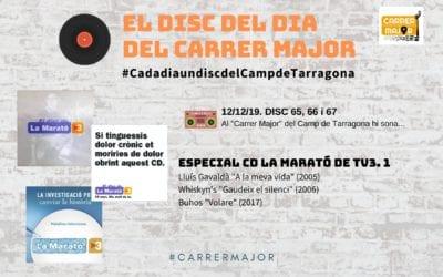 🔊 El disc del dia del Carrer Major. 65, 66 i 67: Especial CD La Marató de TV3, 1