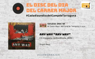 """🔊 El disc del dia del Carrer Major. 58: Any Way """"Any Way"""" (2006)"""