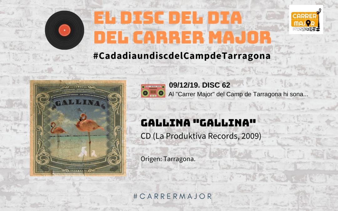"🔊 El disc del dia del Carrer Major. 62: Gallina ""Gallina"" (2009)"
