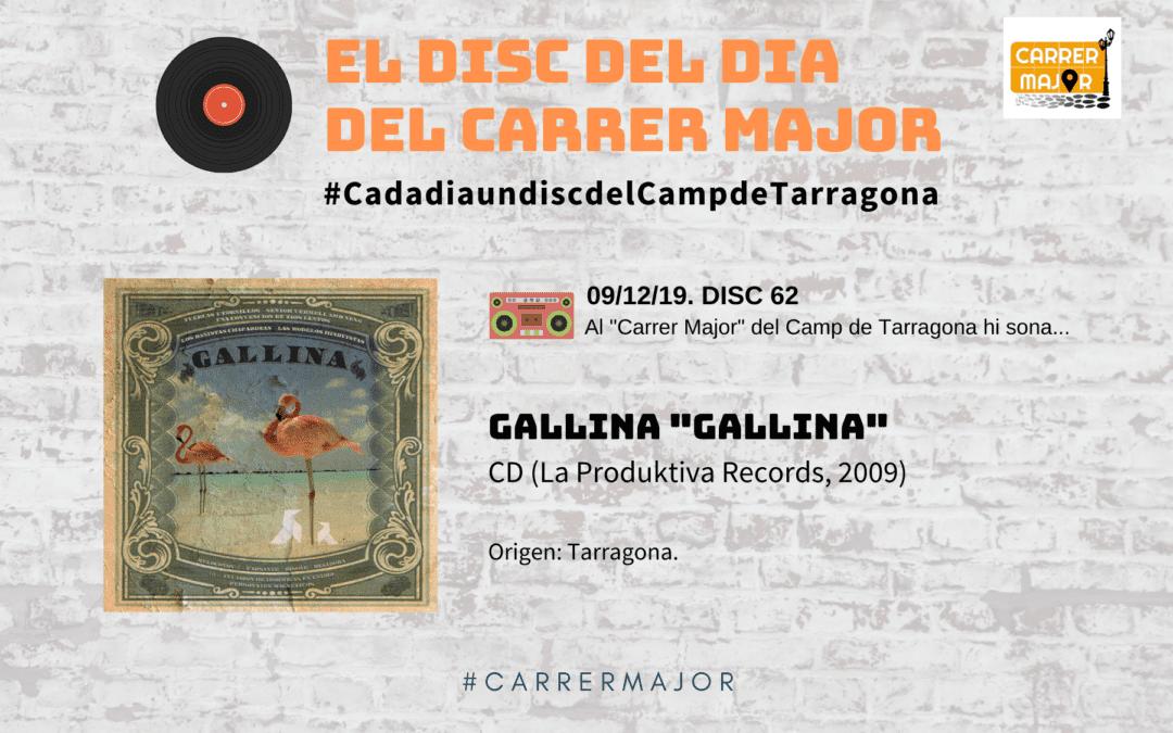 """🔊 El disc del dia del Carrer Major. 62: Gallina """"Gallina"""" (2009)"""