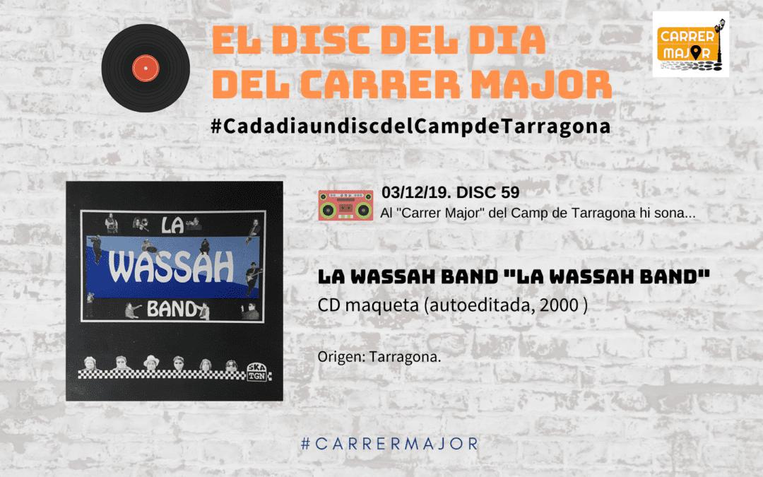 """🔊 El disc del dia del Carrer Major. 59: La Wassah Band """"La Wassah Band"""" (2000)"""