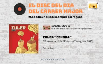 """🔊 El disc del dia del Carrer Major. 63: Euler """"Cendra"""" (2015)"""