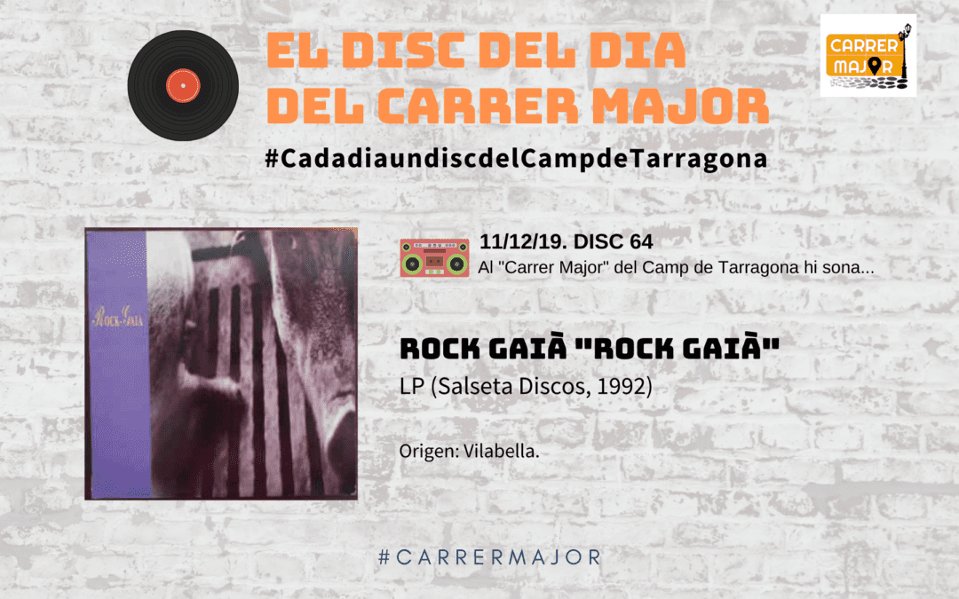 "🔊 El disc del dia del Carrer Major. 64: Rock Gaià ""Rock Gaià"" (1992)"