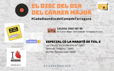 🔊 El disc del dia del Carrer Major. 68 i 69: Especial CD La Marató de TV3, 2