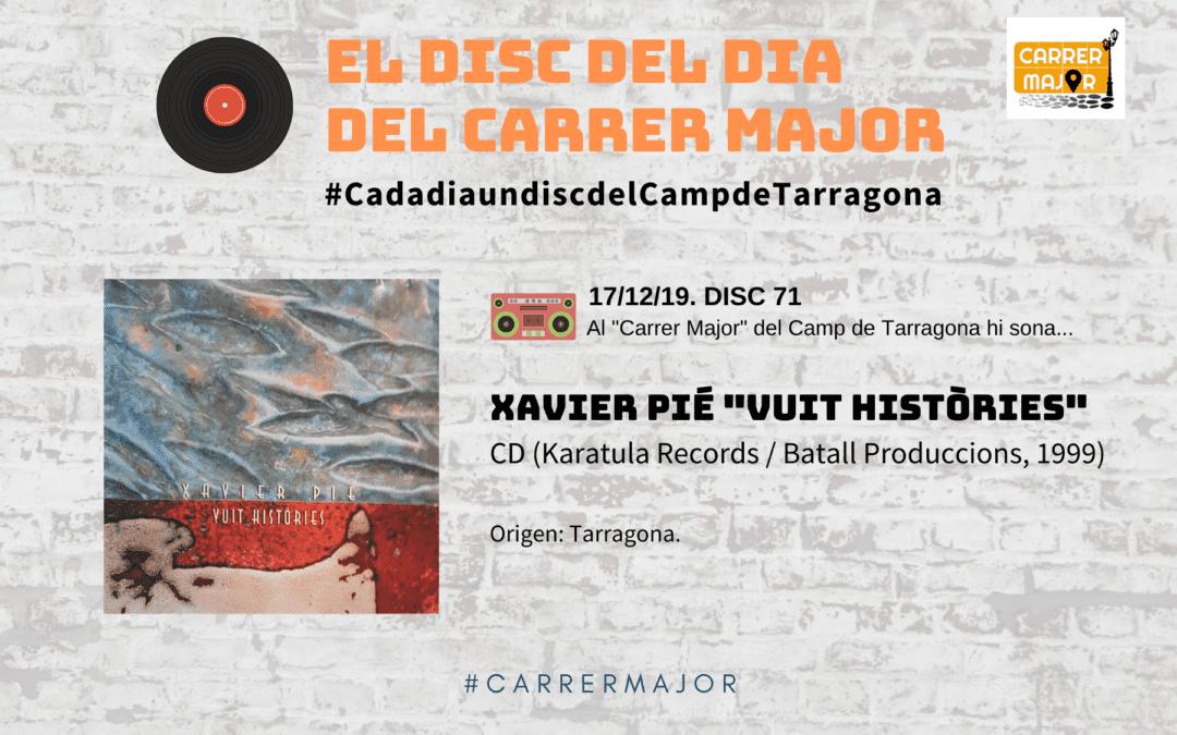"""🔊 El disc del dia del Carrer Major. 71: Xavier Pié """"Vuit històries"""""""
