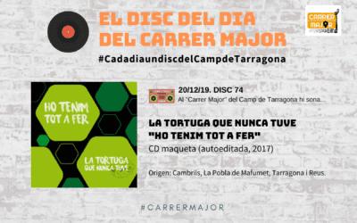 """🔊 El disc del dia del Carrer Major. 74: La tortuga que nunca tuve """"Ho tenim tot a fer"""""""