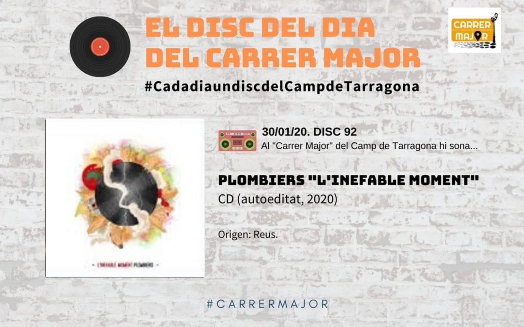 "🔊 El disc del dia del Carrer Major. 92: Plombiers ""L'inefable moment"" (2020)"