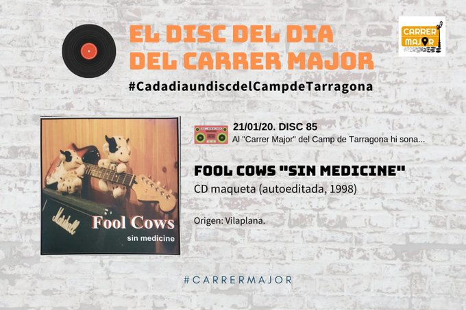 "🔊 El disc del dia del Carrer Major. 85: Fool Cows ""Sin medicine"" (1998)"