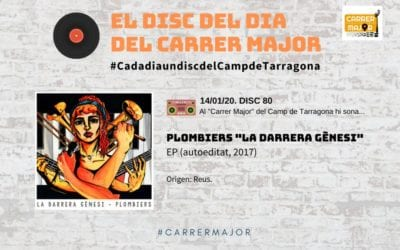 """🔊 El disc del dia del Carrer Major. 80: Plombiers """"La darrera gènesi"""""""