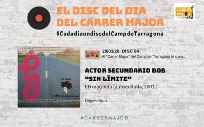 """🔊 El disc del dia del Carrer Major. 84: Actor Secundario Bob """"Sin límites"""" (2001)"""