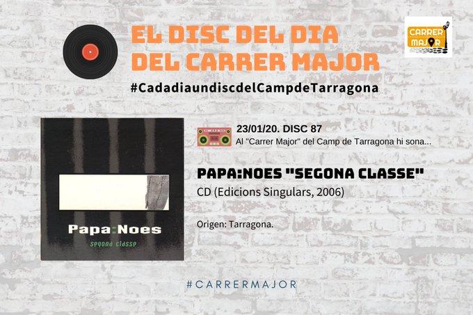 """🔊 El disc del dia del Carrer Major. 87: Papa:Noes """"Segona classe"""" (2006)"""