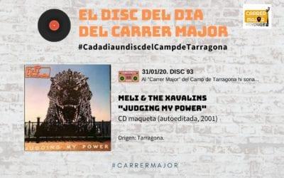 """🔊 El disc del dia del Carrer Major. 93: Meli & The Xavalins """"Judging my power"""" (2001)"""