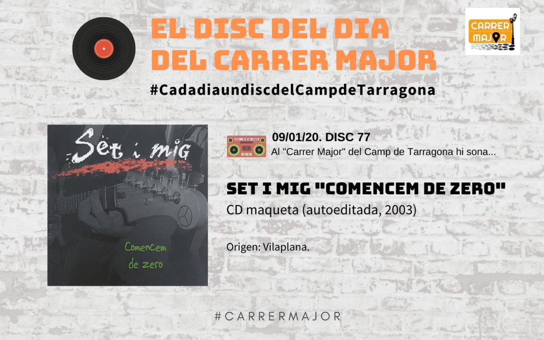 """🔊 El disc del dia del Carrer Major. 77: Set i mig """"Comencem de zero"""""""