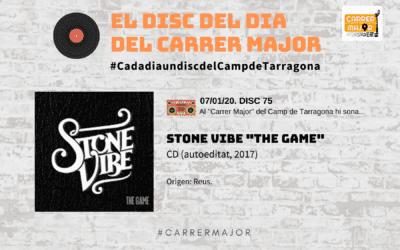 """🔊 El disc del dia del Carrer Major. 75: Stone Vibe """"The game"""""""