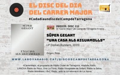 """🔊 El disc del dia del Carrer Major. 112: Súper Gegant """"Una casa als aiguamolls"""" (2019)"""