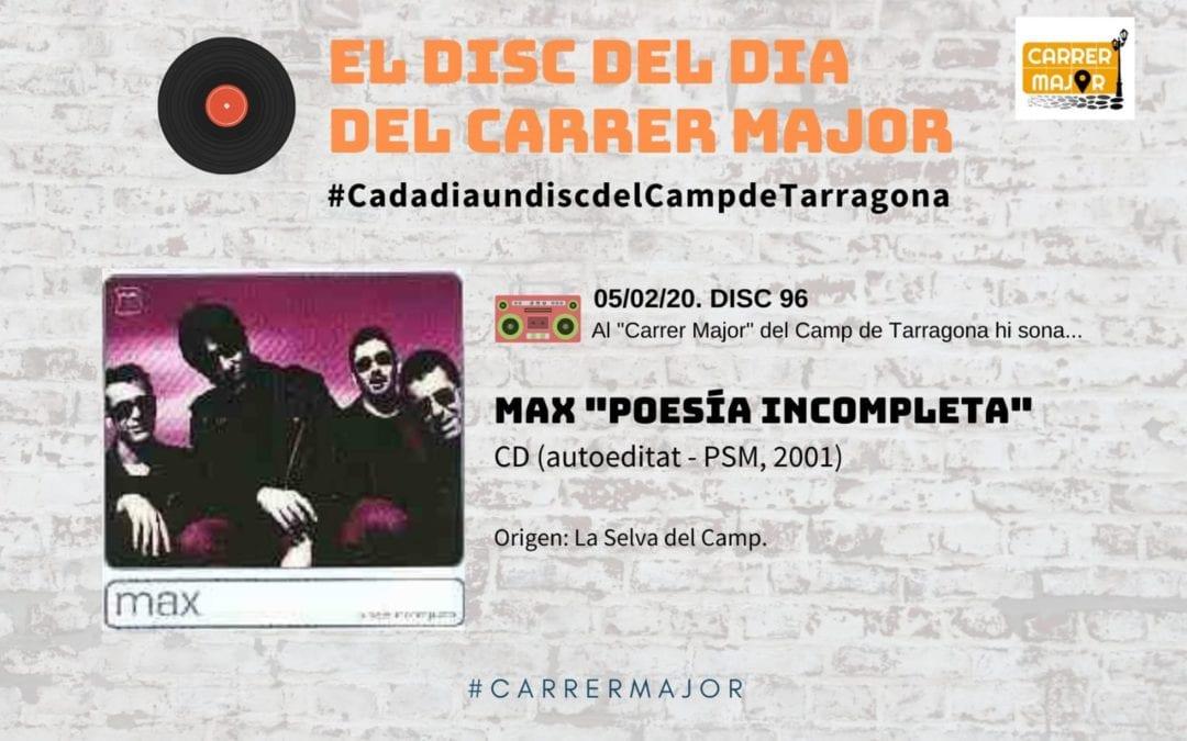 """🔊 El disc del dia del Carrer Major. 96: Max """"Poesía Incompleta"""" (2001)"""